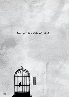 freedom is a state of mind