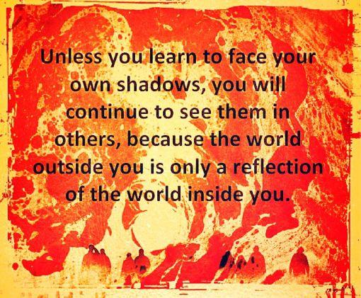 facing your own shadows